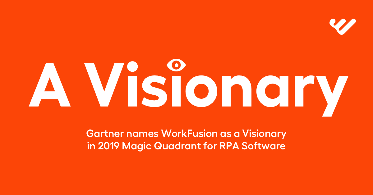 WorkFusion is named  a Visionary